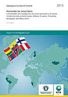 Haciendo las cosas bien: Los desafíos de manejar los recursos naturales y el sector minero en seis jurisdicciones: Bolivia, Ecuador, Finlandia, Mongolia, Namibia y Perú