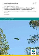 UAV-MEMO-projekti, osa II: Kevyiden miehittämättömien ilma-alusten käytön sääntely malminetsintä- ja kaivostoiminnassa. Summary: UAV-MEMO Project, pt. II. Regulation of Light Unmanned Aerial Vehicles in Mineral Exploration and Mining Operations. (Painossa)